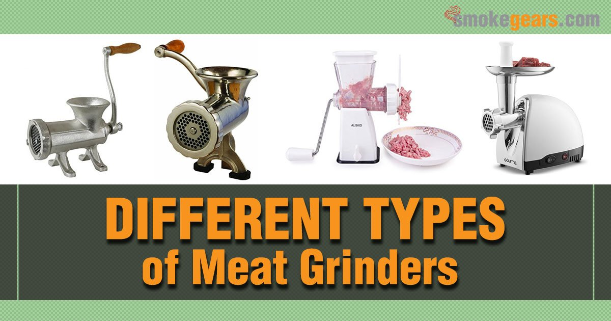 Types of Meat Grinders