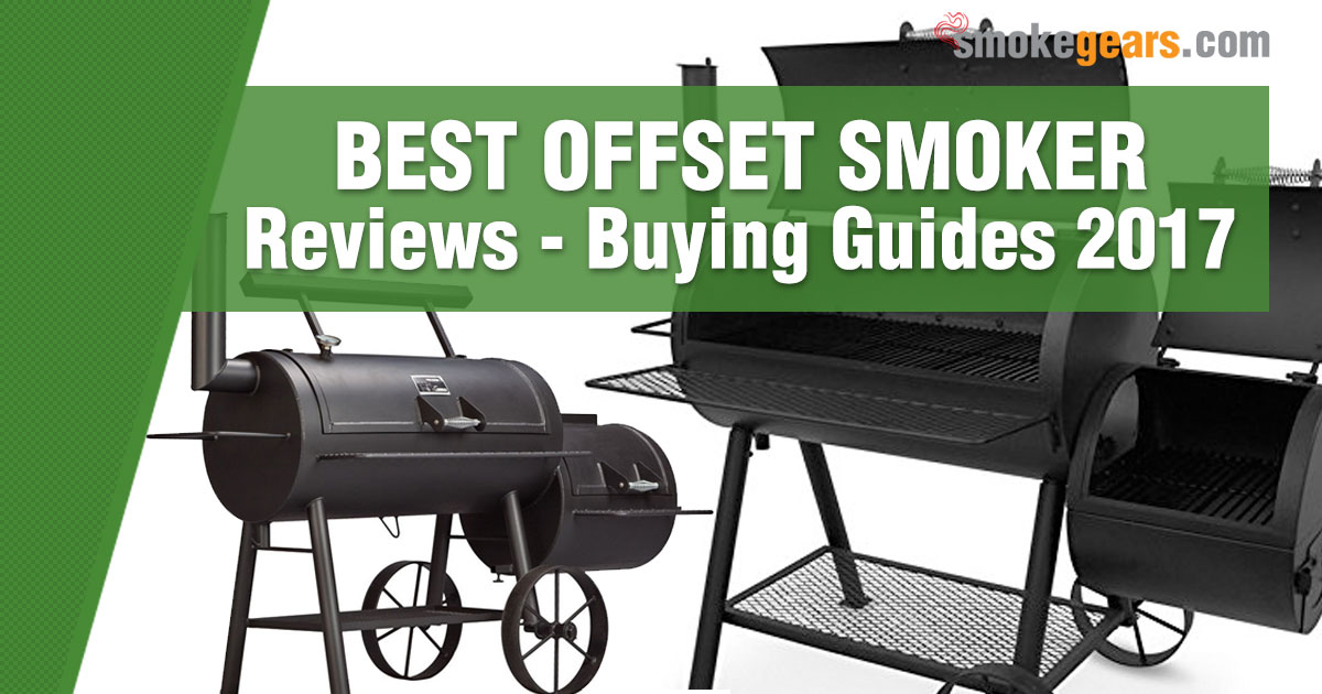 Best Offset Smoker Reviews Buying Guide 2018 Updated Watermelon Wallpaper Rainbow Find Free HD for Desktop [freshlhys.tk]