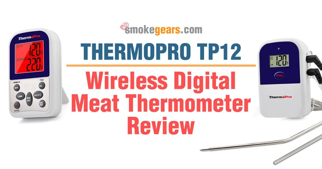 ThermoPro TP12 Wireless Digital Meat Thermometer