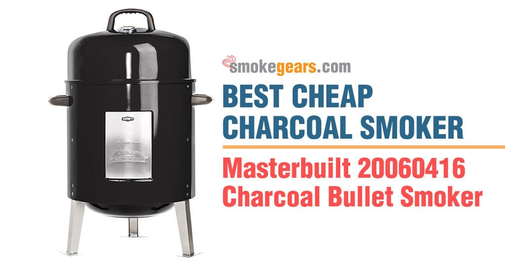 Masterbuilt Charcoal Bullet Smoker Review
