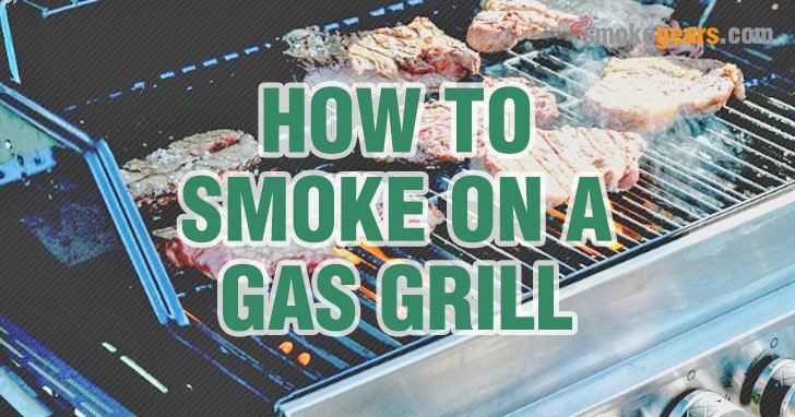 how to smoke on a gas grill with chips