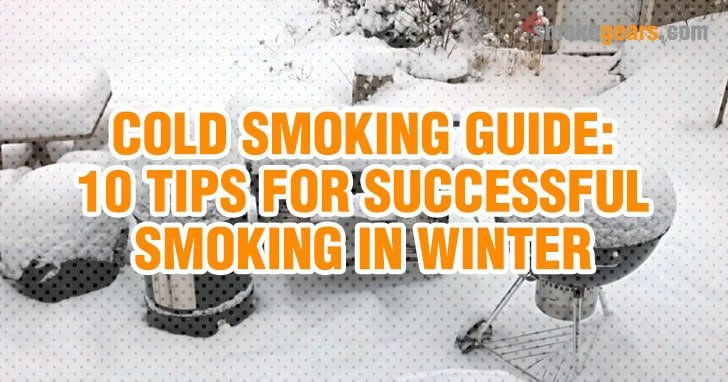 10 cold weather smoking tips