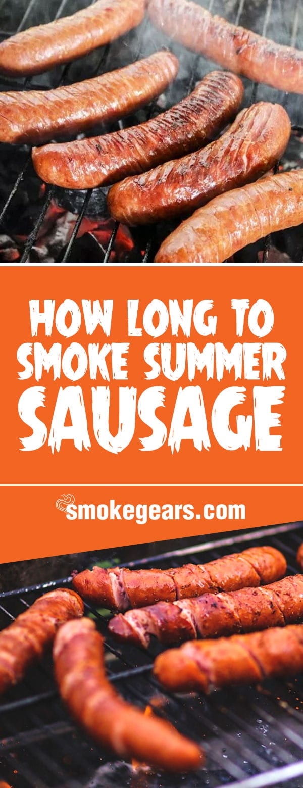 How Long To Smoke Summer Sausage And What Temp Do You Smoke