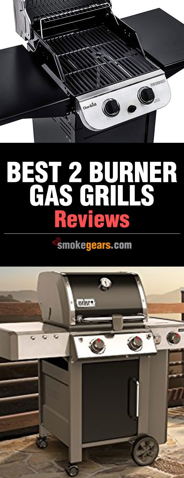 Best two Burner Gas Grills Review