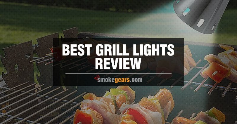 Best Grill Lights Review