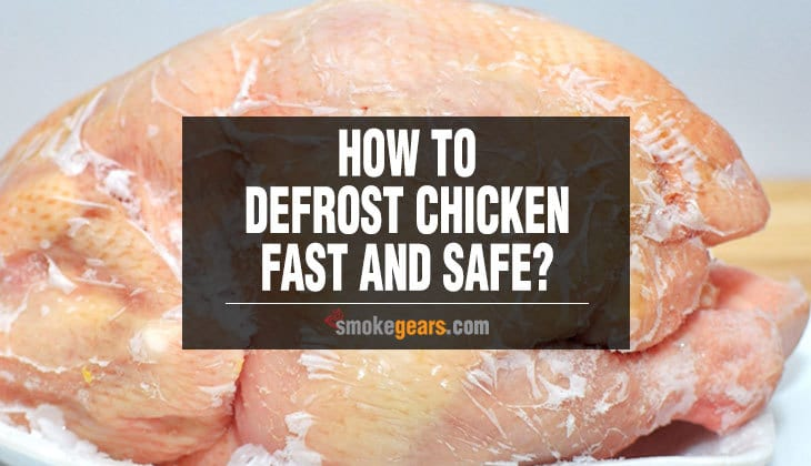How to Defrost Chicken Fast and Safe