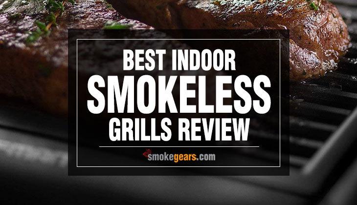 Best Indoor Smokeless Grill Reviews