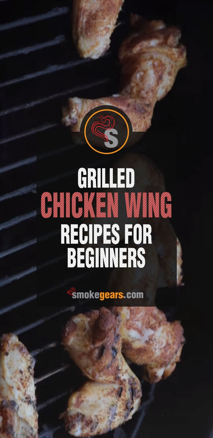 Grilled Chicken Wings Recipe For Beginners