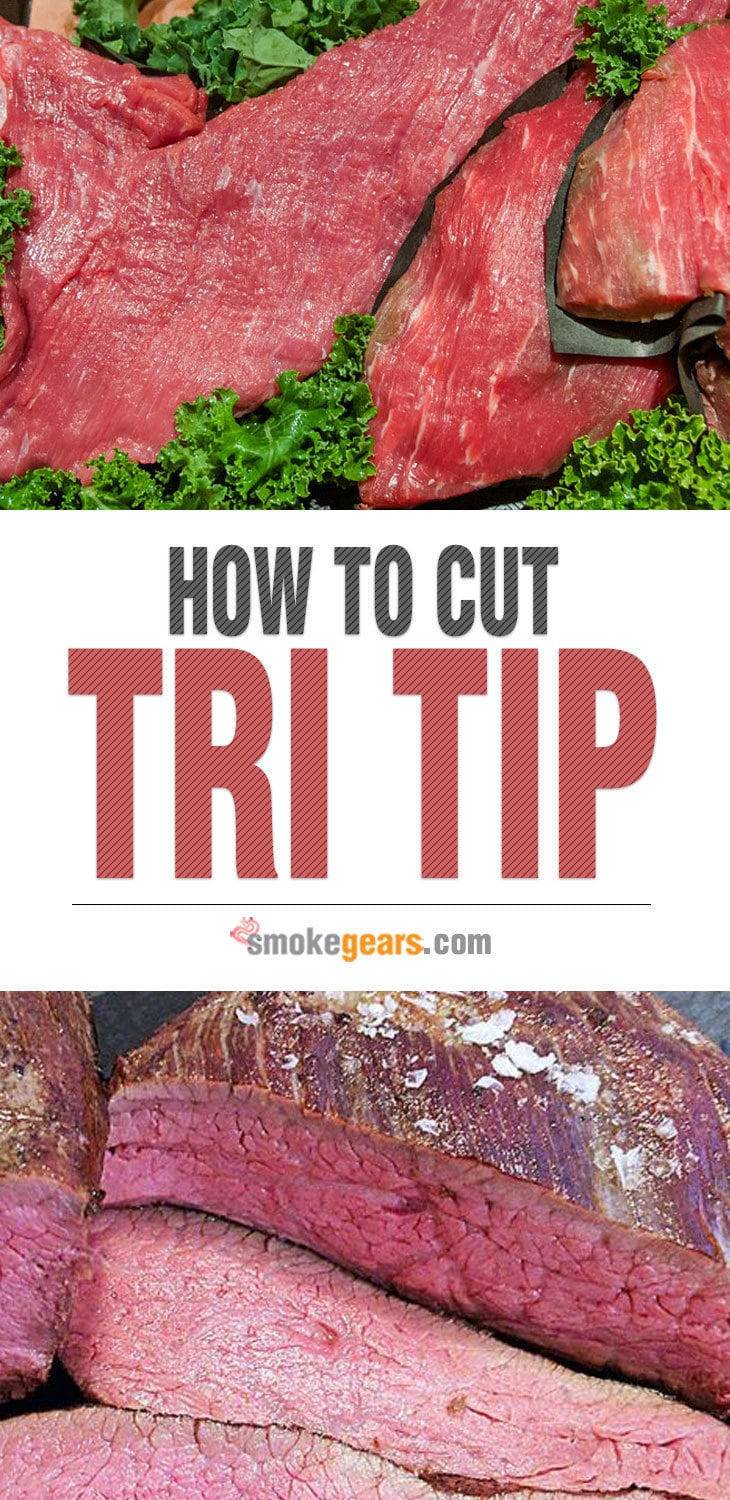 How to cut tri tip into steaks