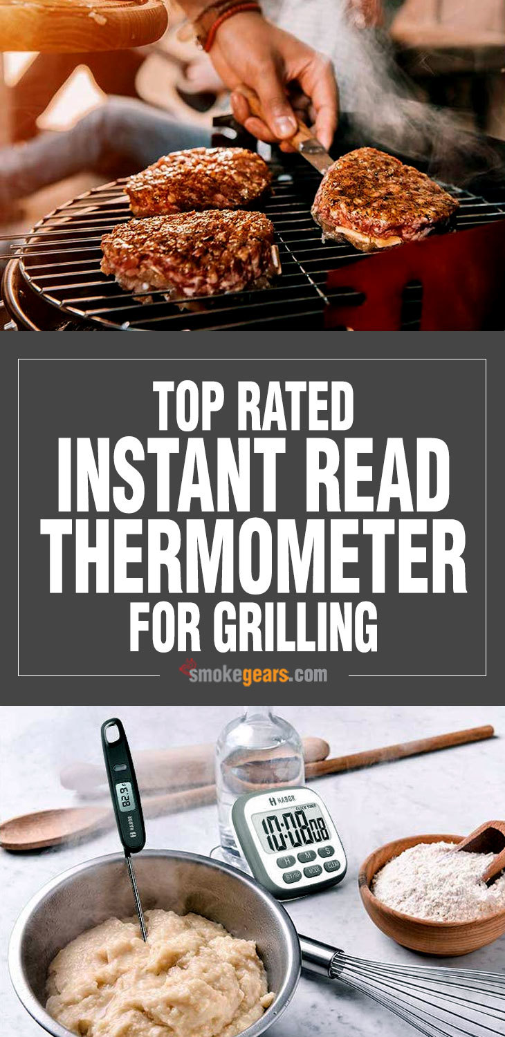 top rated instant read thermometer for grilling