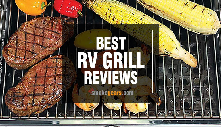 Best RV Grill Reviews