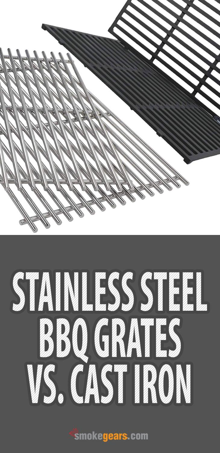 Stainless steel bbq grates vs cast iron