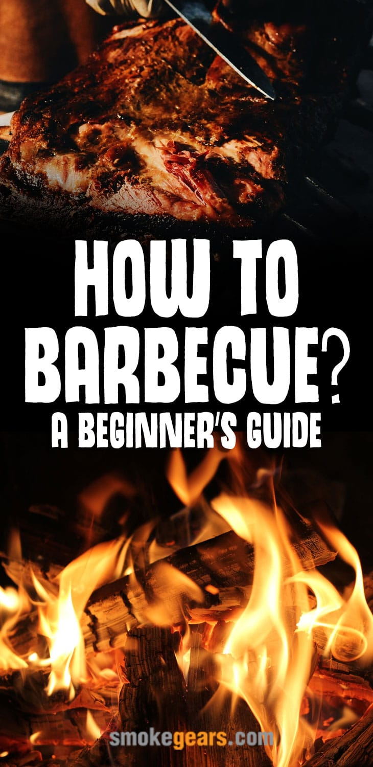How to Barbecue a beginner's guide