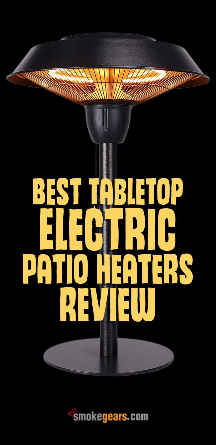 Best Tabletop Electric Patio Heaters