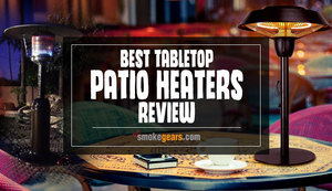 Best Tabletop Patio Heaters Review