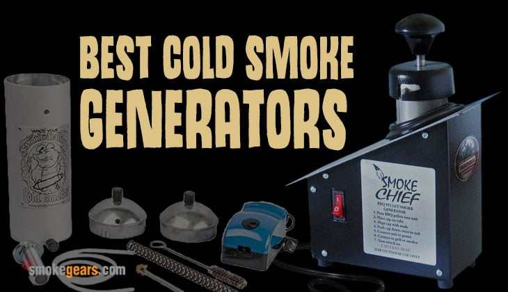 Best Cold Smoke Generators