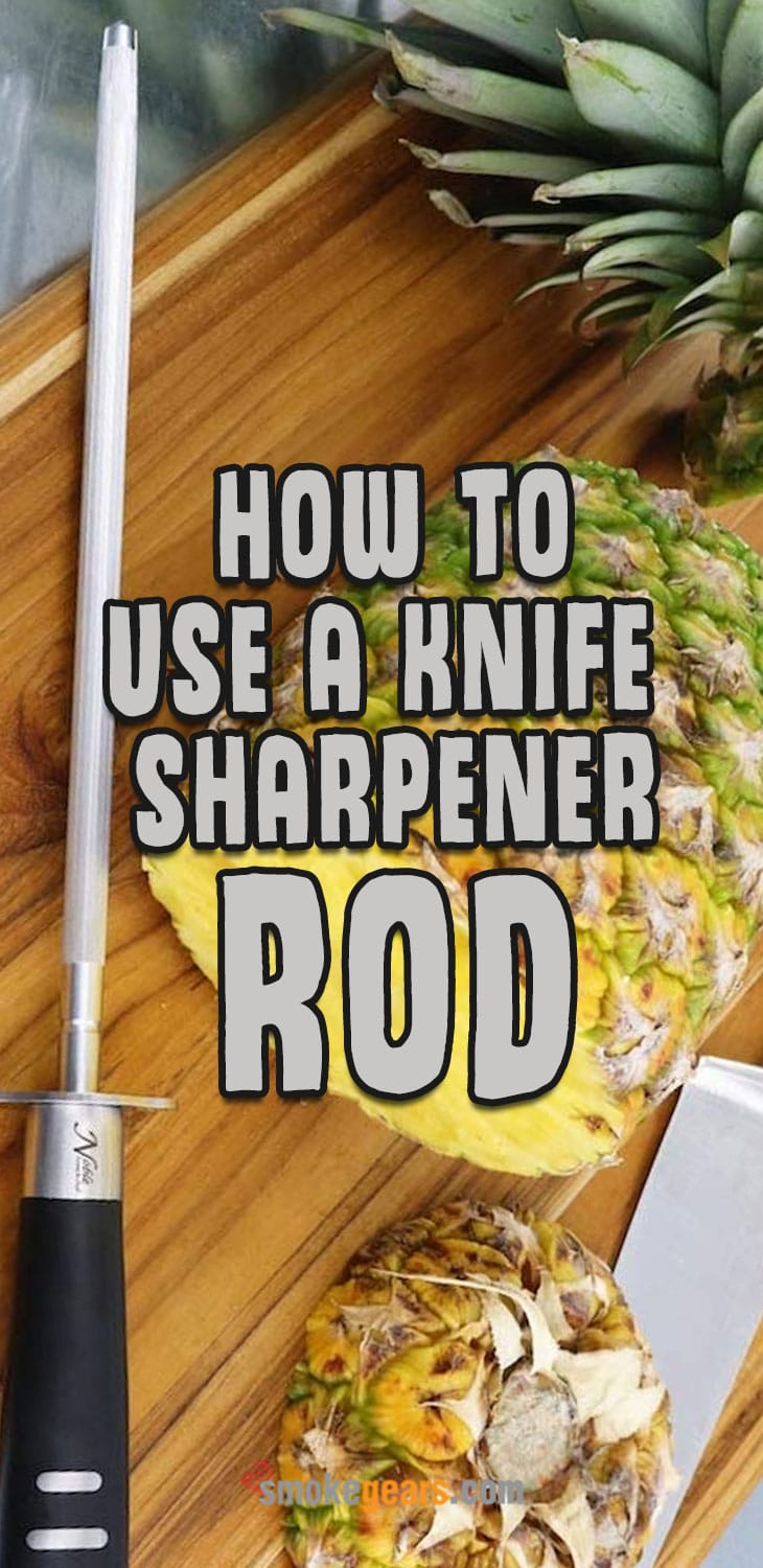 how to use a knife sharpener rod