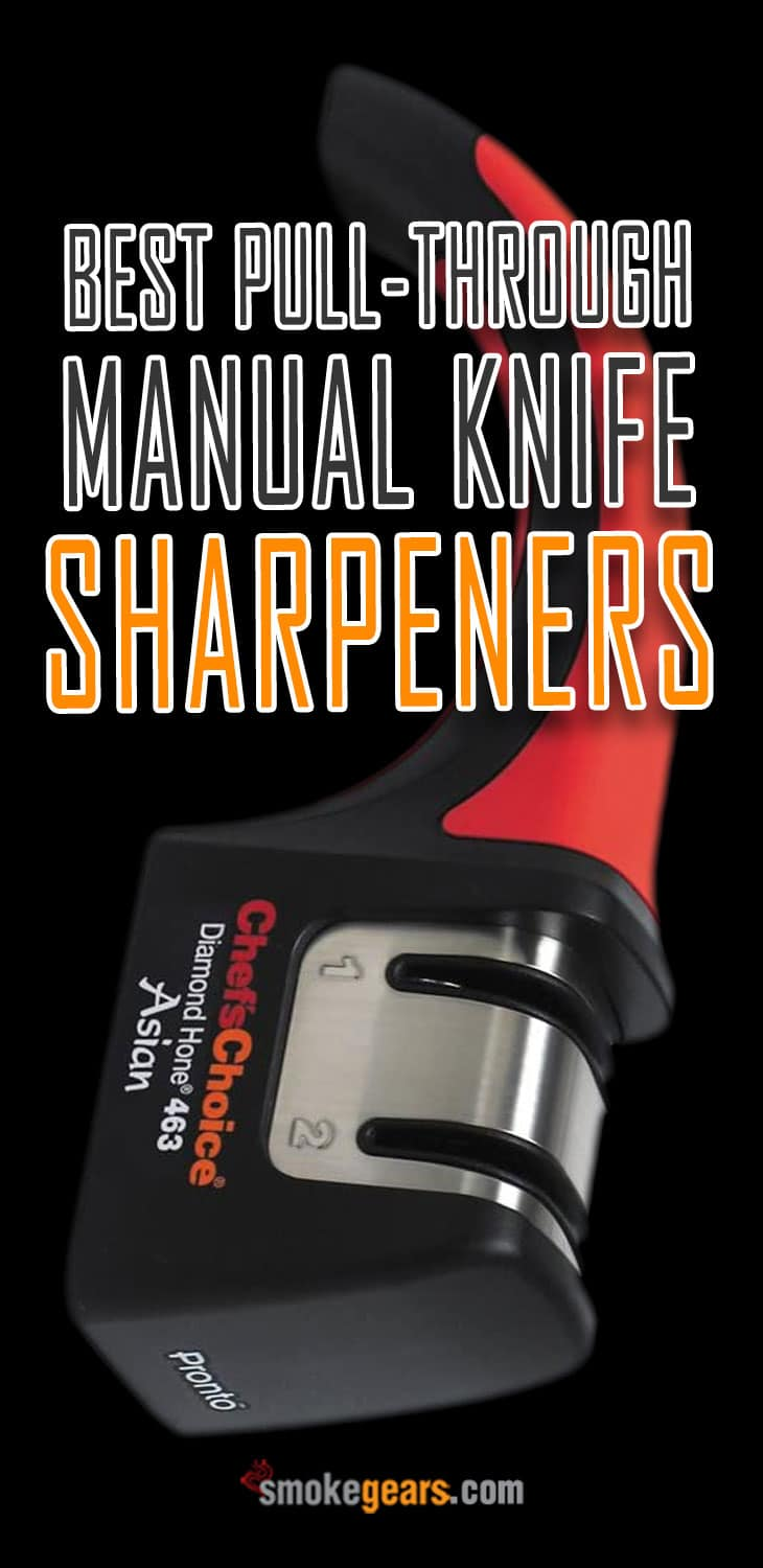 Best Pull-Through Manual Knife Sharpeners