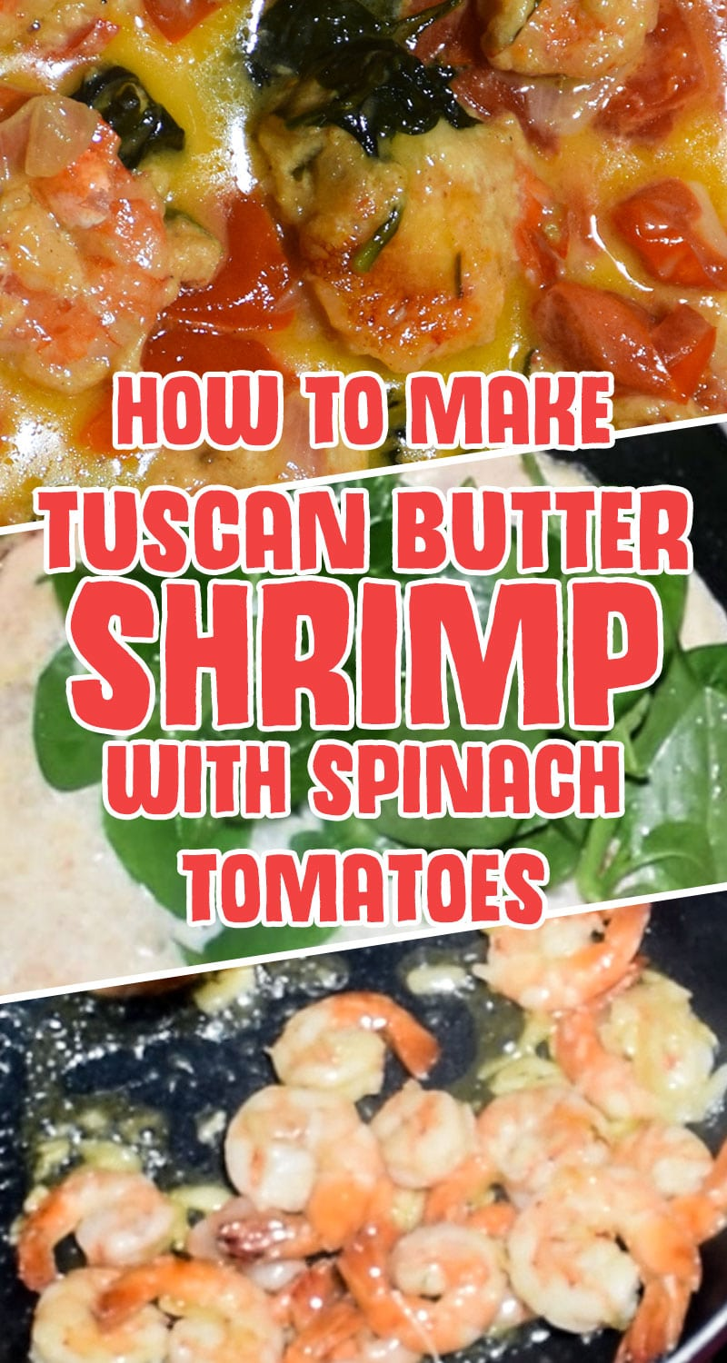 How to Make Tuscan Butter Shrimp with Spinach & Tomatoes