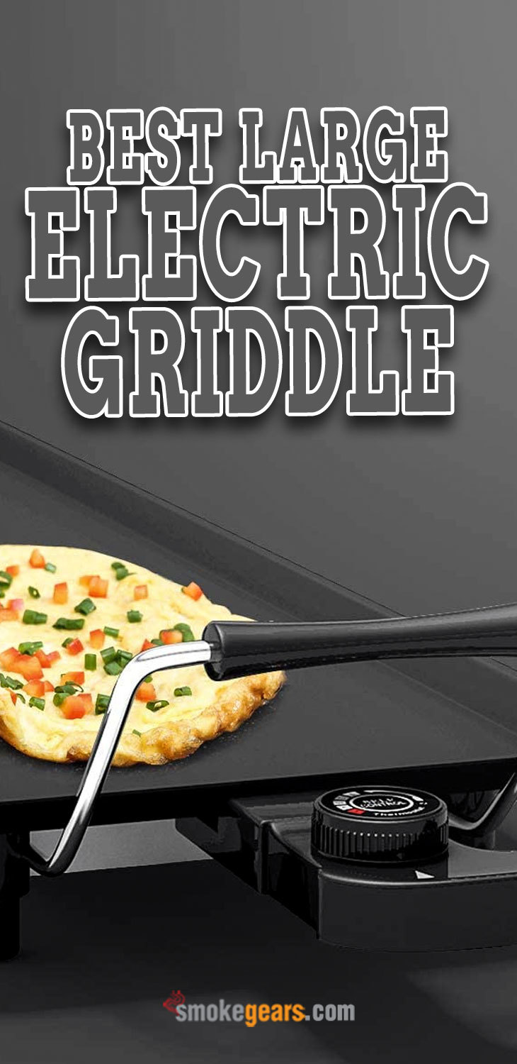 best large electric griddle