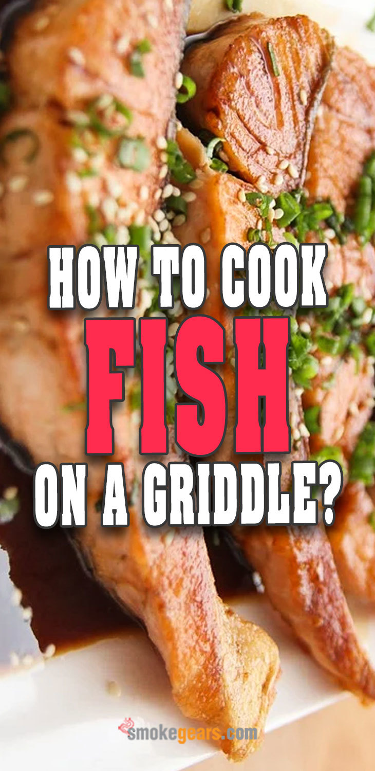 How To Cook Fish On A Griddle