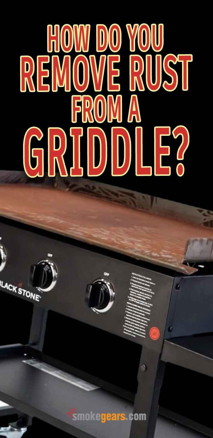how do you remove rust from a griddle?