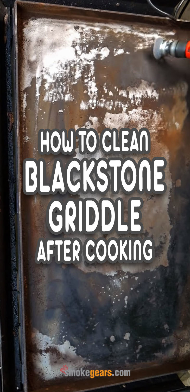 how to clean blackstone griddle after cooking